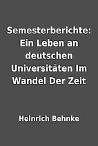 Semesterberichte: Ein Leben an deutschen…