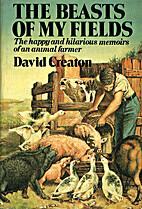Beasts of My Fields by David Creaton