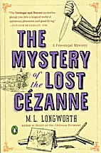 The Mystery of the Lost Cézanne (A Verlaque…