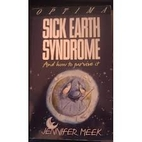 Sick Earth Syndrome by Jennifer Meek