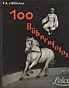 100 Bühnenfotos mit der Leica by F.A.v.…