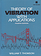 Theory of Vibration With Application by W.…