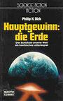 Hauptgewinn: die Erde. ( Science Fiction Action). - Philip K. Dick