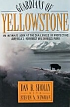 Guardians of Yellowstone: An Intimate Look…