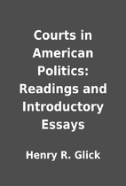 Courts in American Politics: Readings and…