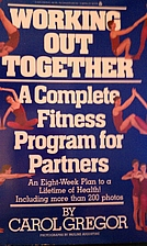 Working out together : a complete fitness…