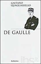 De Gaulle by Gaetano Quagliariello
