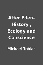 After Eden- History , Ecology and Conscience…