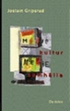 Understanding Media Culture by Jostein…