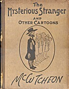 The Mysterious Stranger and Other Cartoons…