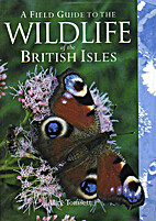 A field guide to the wildlife of the British…