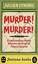 Murder! Murder! by Julian Symons