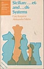 Sicilian-- e6 and-- d6 systems (Tournament…