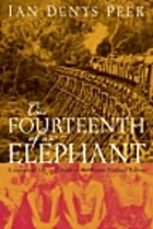 One Fourteenth of an Elephant: A Memoir of…