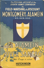 El Alamein to the River Sangro by Viscount…