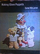 Making glove puppets by Esmé McLaren