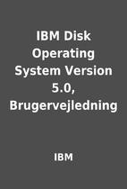 IBM Disk Operating System Version 5.0,…