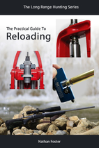 The Practical Guide To Reloading by Nathan…