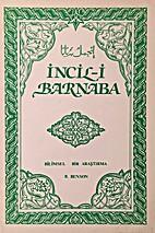 Incil-i Barnaba (Bilimsel Bir Arastirma) by…