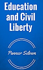 Education and Civil Liberty by Panneer…