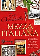 Mezza Italiana : an enchanting story about…