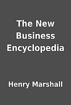 The New Business Encyclopedia by Henry…
