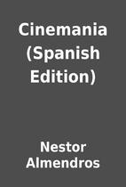 Cinemania (Spanish Edition) by Nestor…