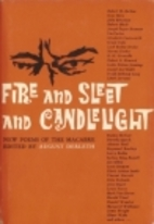 Fire and Sleet and Candlelight: New Poems of…