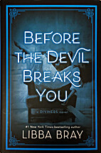 Before the Devil Breaks You (The Diviners)…