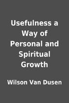Usefulness a Way of Personal and Spiritual…
