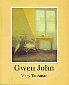 Gwen John by Mary Taubman