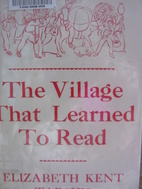 The village that learned to read by…