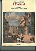 I Puritani by Vincenzo Bellini