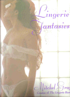 Lingerie Fantasies by Mitchel Gray