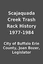 Scajaquada Creek Trash Rack History…