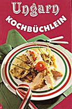 Ungarn - Kochbüchlein by Klaus-Jürgen…