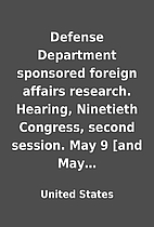 Defense Department sponsored foreign affairs…