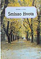 Smisao života by Branko Lovrec