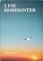 Lyse horisonter by Alf Lohne