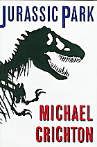 Jurassic Park (1) by Michael Crichton