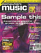 Computer Music, Issue 04, March 1999 by Andy…