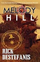 Melody Hill by Rick DeStefanis