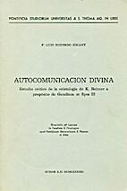 Autocomunicación divina : estudio crítico…