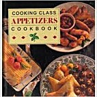 Cooking class appetizers cookbook by No…