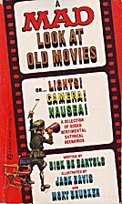 A Mad Look at Old Movies by Dick De Bartolo