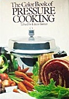 The Color Book of Pressure Cooking by Eileen…