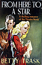 From Here to a Star by Betty Trask