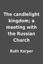 The candlelight kingdom; a meeting with the…
