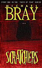 Scratchers (Taste Of Fear) by Michael Bray