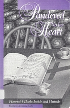 Pondered in her heart: Hannah's book,…